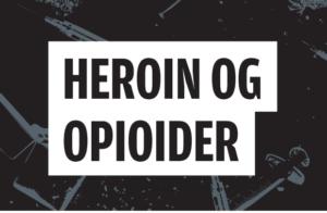 Les vår brosjyre om heroin og opioider her